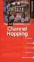 Channel Hopping Essential Guide