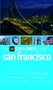 San Francisco Explorer Guide
