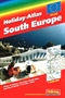 South Europe Holiday Atlas