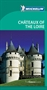 Châteaux of the Loire Green Guide
