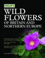 Wildflowers of Britain and North Europe